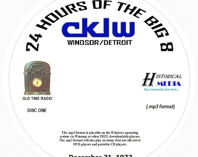 "AIRCHECK CKLW, Windsor/Detroit - ""24 Hours Of The Big 8"" - 12/31/73 On 2 MP3 CDs"