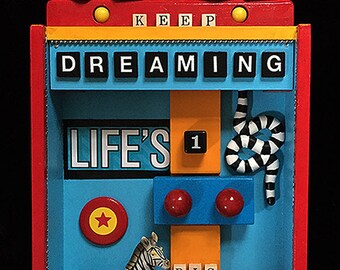 Keep Dreaming........