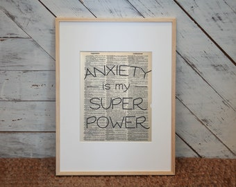 Anxiety Is My Superpower Vintage Dictionary Print, Anti Anxiety, Social Anxiety, Anxiety Mental Health, Anxiety Humor, Mental Health Humor