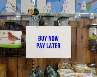 Motivational Retail Signage - Buy now pay later