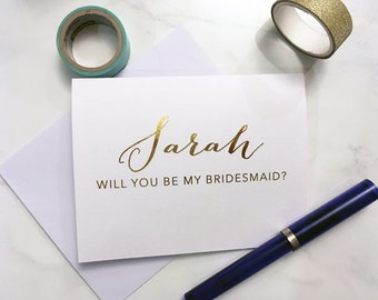 Will you be my bridesmaid, maid of honor, matron of honor - personalized foil cards