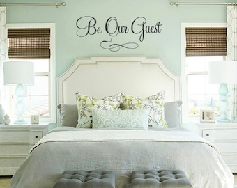 LG, XL or XXL, Be Our Guest, Saying Vinyl Decal- Wall Art- Guest room, Decor, Wedding