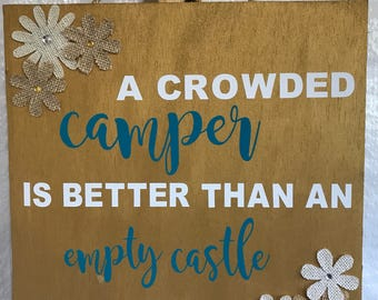 A crowded camper sign