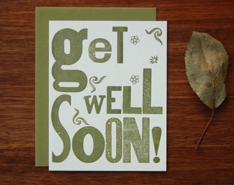Letterpress Get Well Card - Get Well Soon - Vintage Type - Hand Set Type - Spring Green Engouragement Support