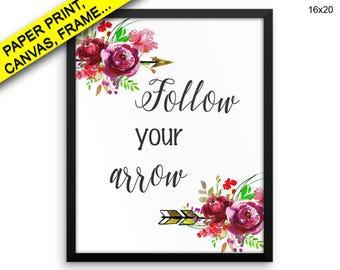 Follow Arrow Wall Art Framed Follow Arrow Canvas Print Follow Arrow Framed Wall Art Follow Arrow Poster Follow Printed Poster Follow Your