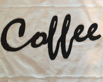 Coffee Sign (Steel)