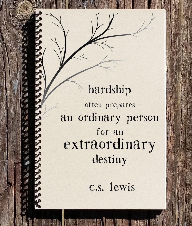 Cs Lewis Quotes On Life Cs Lewis Quote Cs Lewis Hardship Quote Hardships Prepare