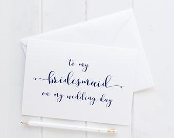 Wedding Card For Bridesmaid. Bridesmaid Wedding Card. Bridesmaid Card. To My Bridesmaid Card. To My Bridesmaid On My Wedding Day Card.