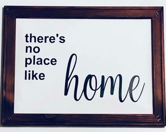 There's no place like home - Farmhouse sign