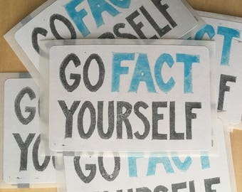 Hand-printed stickers, 20 qty - GO FACT YOURSELF