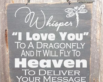dragonfly memorial, dragonfly sign, in memory, whisper I love you, dragonfly wall art, memorial sign, memorial gift, sympathy gift, 74