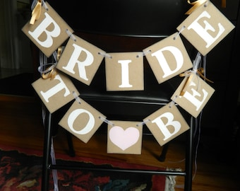BRIDAL SHOWER Decorations  - Bride to Be Chair Banners - Bachelorette Party Sign - Bridal shower Banners - You Pick the Colors