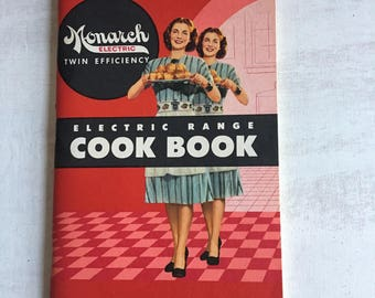Vintage Monarch Electric Range Cookbook From 1940s