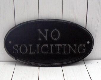 No Soliciting Small Cast Iron Sign Black Wall Door Decor Sign Shabby Elegance Distressed Farmhouse Porch Garden Deck Plaque