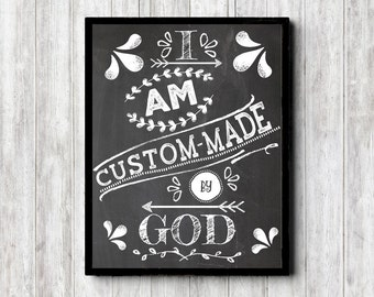 Chalkboad Christian Quotes Wall Art - Chalkboard Wall Decor - I Am Custom-Made By God - Colossians 3 - 16 x 20 - 11 x 14 - 8 x 10 - 5 x 7