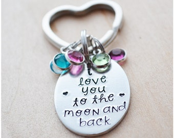 I Love You to the Moon and Back Keychain - Christmas Gifts for Mom - Hand Stamped Keychain - Birthstone Keychain - Stocking Stuffers for Mom