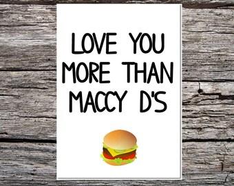 anniversary day card, anniversary card, card for wife/girlfriend/boyfriend/husband, lover card, cute card, love you more than mcdonald's