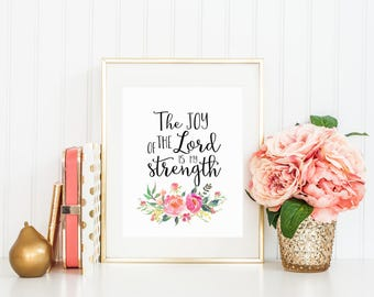 The Joy Of The Lord Is My Strength Print Blush Coral Pink Watercolor Florals Flowers Printable Wall Decor Calligraphy Bible Verse