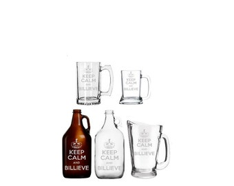 Keep Calm and Billieve etched barware - Mug - Glass - Beer - Growler Buffalo