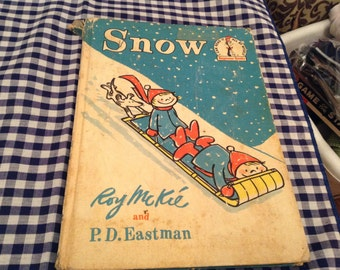 Vintage Snow Book by Roy Mike & P.D. Eastman 1962,Dr. Seuss Beginner Books