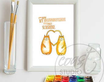 You Are My Sunshine / Nursery Art / Child's Printable Art / Cats Print /Instant Download / Nursery Picture / Printable Decor