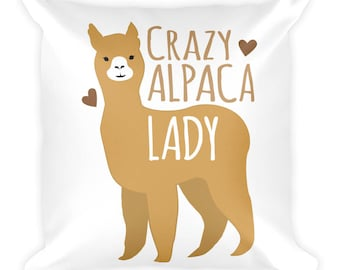 Crazy Alpaca Lady Square Pillow