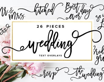 Wedding Text Overlays, Photography Overlays, Modern Calligraphy Overlays, Wedding Clipart, Photoshop Overlays, PNG Overlay,