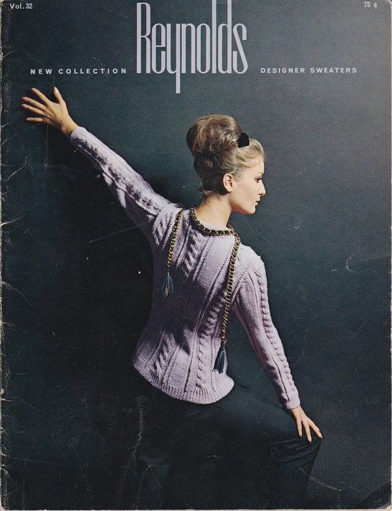 Reynolds New Collection Designer Sweaters + Vintage Knitting Patterns
