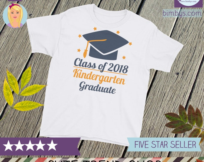 2018 graduate - Class of 2018 Youth Short Sleeve T-Shirt - 2018 graduates - Kindergarten Graduate - 2018 grad - 2018 graduation tee