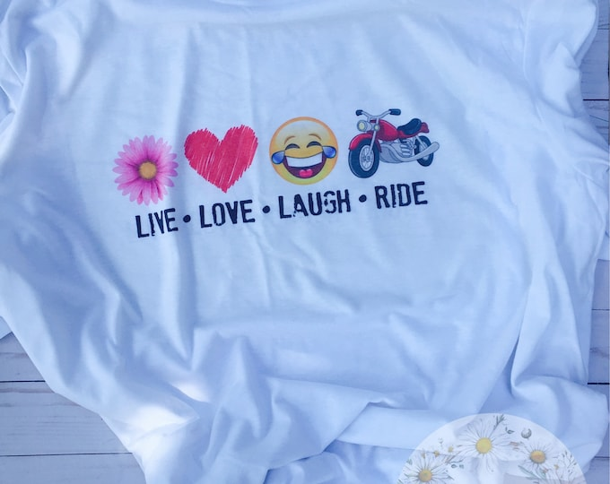 Live, Love, Laugh, Ride Shirt