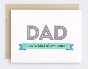 Father's Day Card, Funny Dad Card - You're Kind of Awesome - Recycled Card - 1st Fathers Day - Happy Birthday Card