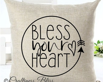 Bless Your Heart Pillow Cover Decorative Throw Pillow Case Cover