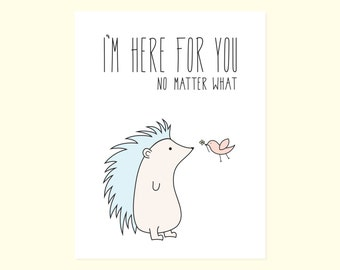Sweet Encouragement Card. I'm Here For You...No Matter What.
