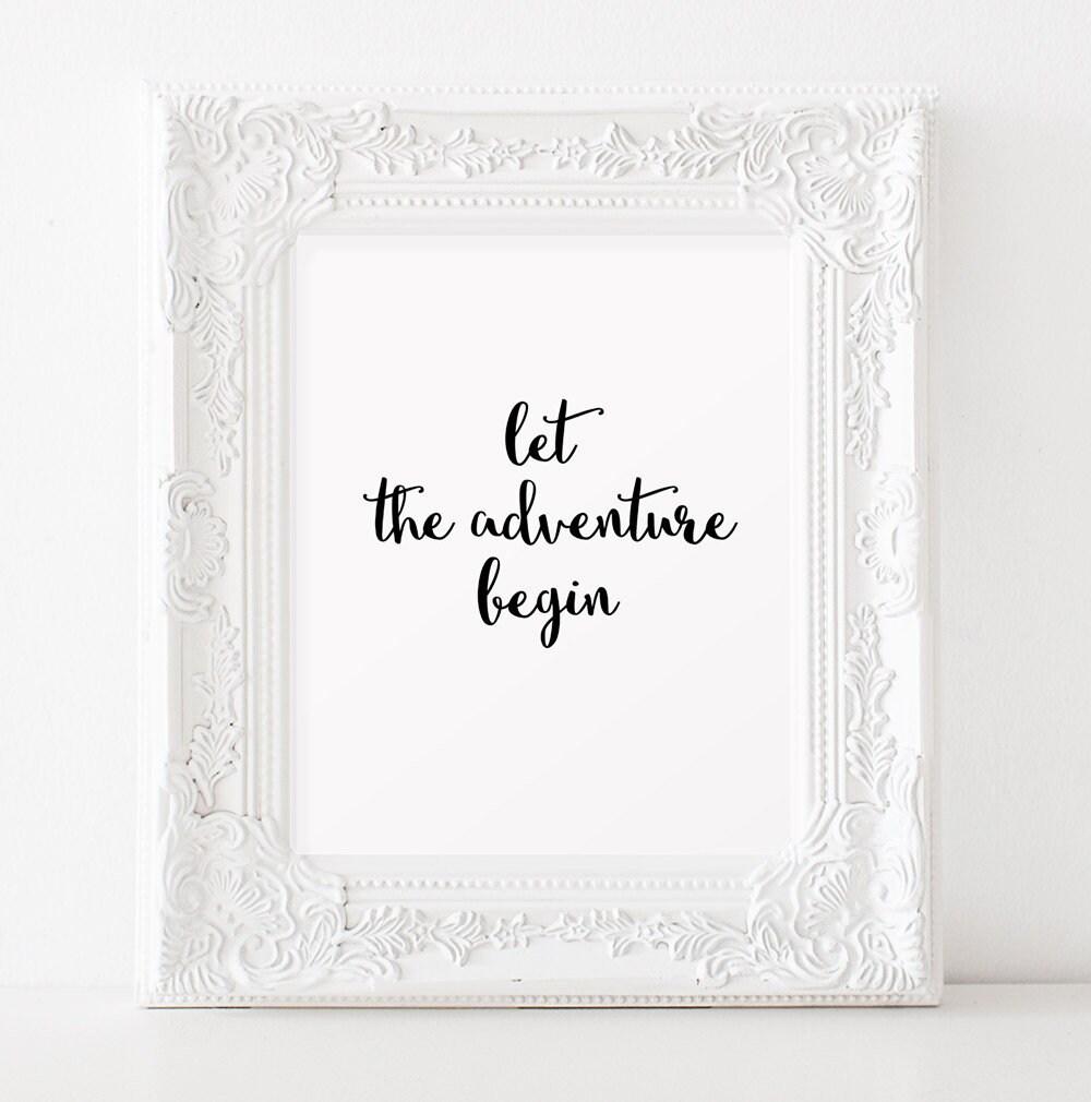 Let the adventure begin sign Travel wedding theme Adventure