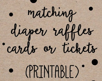 Printable Diaper Raffle Tickets or Cards to Match any Invitation Design from OhCreativeOne, DIY digital file
