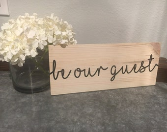 Be our guest pallet sign