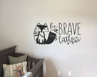 Be brave little one decal vinyl wall lettering sticker decal home decor cute fox silhouette KW1258