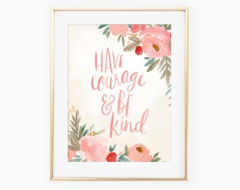 Have Courage & Be Kind hand lettered Cinderella quote
