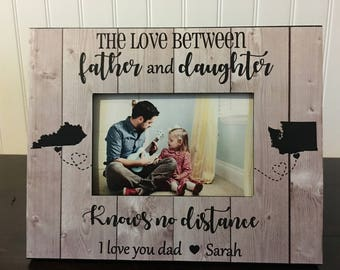 Dad daughter Long distance states picture frame / gift for dad / father's day gift / The love between father and daughter knows no distance