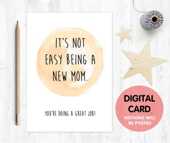 new mom printable card it's not easy being a new mom you're doing a great job mother's day card 1st mother's day card new baby card