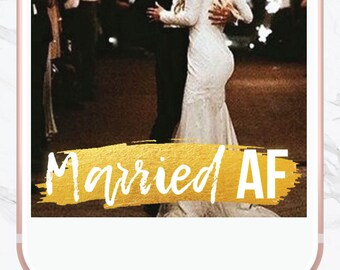 Married AF Snapchat Filter, Snapchat Geofilter, Wedding Geofilter, Snapchat Filters, Custom Wedding Filter, Instant Download, Mr and Mrs