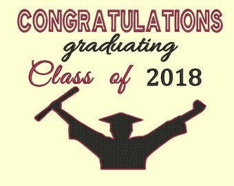 Graduating class of 2018... machine embroidery design. Graduation designs to stitch onto any item for the graduating student.