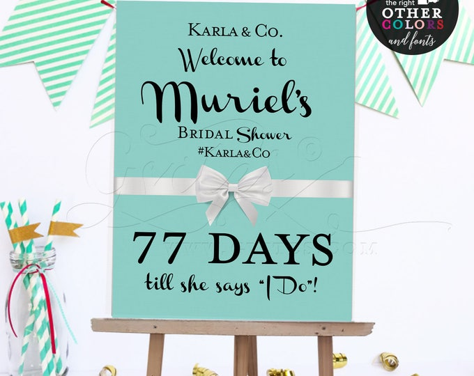 Welcome bridal shower sign, countdown bride and co, printable digital poster signs, breakfast at themed. {Customizable NAME/hashtag & DAYS}