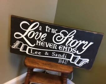 Personalized A True Love Story Never Ends Wedding Sign