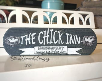 The Chick Inn Chicken Coop Sign