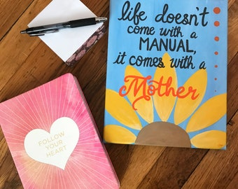 Mother's Day Gift: Life Doesn't Come with a Manual, it Comes with a Mother