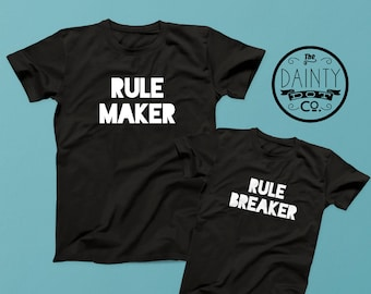 Rule Maker Rule Breaker, Daddy and Me , Dad Matching T Shirts, Father Son Set, Dad and Baby Matching Shirts, Daddy Daughter Matching Shirts