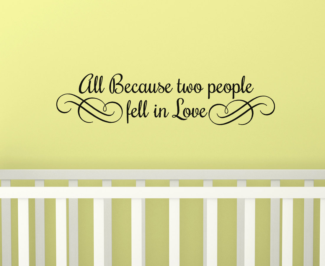 Vinyl wall decal words All Because Two People Fell In Love