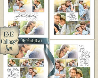 Photoshop Templates | Collage Set (4) 12x12s - My Whole Heart - (4) 12x12 Digital Collage Files for Photographers & Scrapbookers.