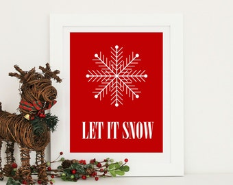 Let It Snow Print - Winter - Christmas Decor - Holiday Decor